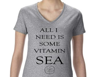 Women's V-Neck All I Need Is Some Vitamin Sea Graphic T-Shirt