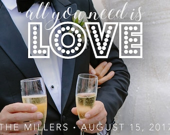 Wedding Snapchat Geofilter - All You Need Is Love