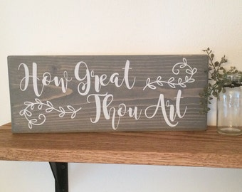 How great thou art ~ Wood sign