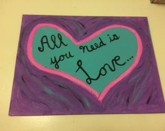 All You Need Is Love- painting