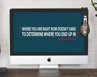 Barack Obama Quote, Desktop Wallpaper, Computer background, Digital wallpaper, Instant download, Laptop wallpaper