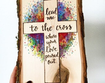 Lead me to the cross Bible Wood Burn and watercolor art