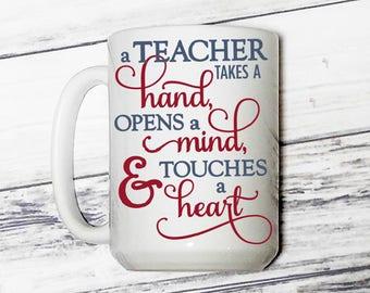 Teacher Gift - Teacher Mug - Teaching Mug - Teaching Gift - Gift for a Teacher - Teacher Appreciation