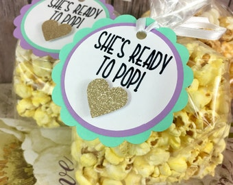 Ready to Pop Tags, She's Ready to Pop, Baby Shower Tags, Party Favor, Favor Tags