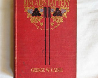 Kincaid's Battery by George W. Cable