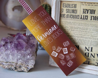 Bookmark with ribbon - I love you more than hermione - Size S