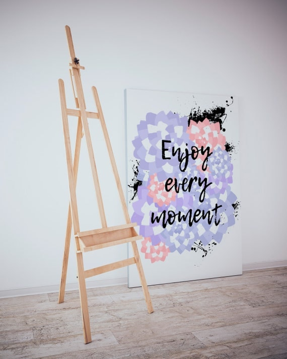 Enjoy Every Moment, Digital Download, Digital Art, Printable Art, Motivational Print, Room decor, Flower, Bedroom wall print
