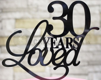 30 Years Loved Cake Topper Decoration - 30th Birthday Cake Topper, 30th Anniversary