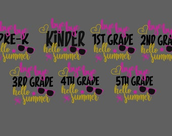 SVG and DXF Bye Bye Pre-k to 5th Grade all files - Hello Summer
