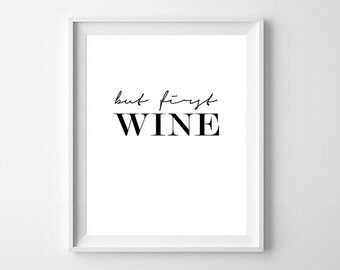 But First Wine Print, But First Wine Poster, Wine Print, Bar Wall Art, Wine Poster, But First Wine, Bar Wall Decor, Printable Wine Art
