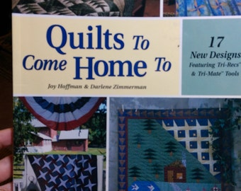 Quilts to Come Home To