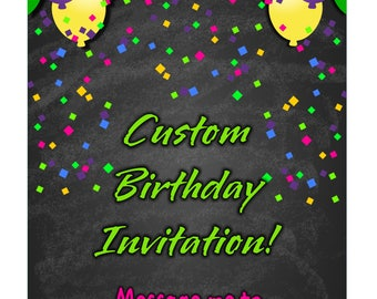 YOU PRINT - Custom Birthday Invitation