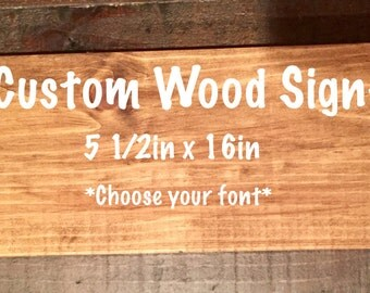 Custom Wood Signs, Wooden Sign, Wall Decor, Personalized Sign, Rustic Wall Decor
