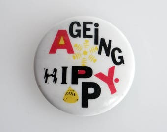 "Vintage 'Ageing Hippy' 1"" Pin back Button Badge"