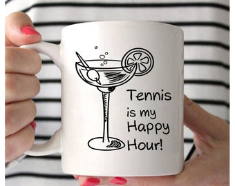 Tennis Coffee Mug, Tennis Is My Happy Hour, Tennis Mug, Gifts For Tennis Players, Tennis Gifts For Women, Tennis Gifts For Men