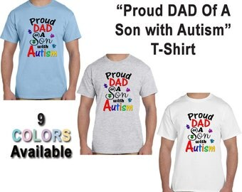 Proud Dad Of A Son With Autism T-Shirt, Autistic, Awareness, Support