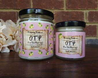 OTP (One True Pear-ing)   4 or 8 oz scented candle