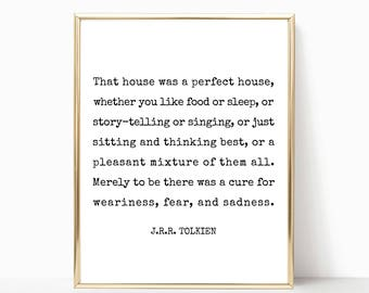 That house was a perfect house J.R.R. Tolkien quote print, wall art, printable art, home decor, printable, sign, 8x10, 11x14, 16x20