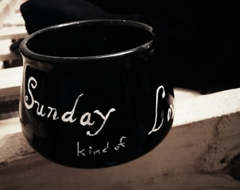 I want a...Sunday Kind of Love....