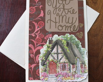 """handmade all occasion greeting card """"you are my home"""""""