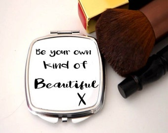 Compact mirror, bridesmaid gift, thank you, present, be your own kind of beautiful,