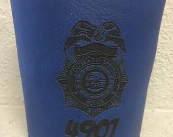 """Police Officer Laser Engraved 3 3/4"""" Laserable Leatherette Beverage Holder/Cozie Blue or Black"""