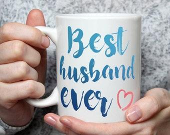 Best Husband Ever Mug - Cute Coffee Mug Perfect Gift For Husband From Wife