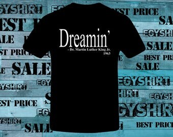 Martin Luther king dreaming hoodie sweatshirt t shirt Free shipping