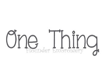 One Thing Embroidery Font 7 Size Embroidery Designs Font INSTANT DOWNLOAD