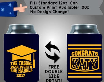 The Tassel Was Worth The Hassle! Congrats Graduation Collapsible Fabric Can Cooler Double Side Print (Grad9) Graduation Day Beer Coolie