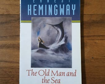 The Old Man and the Sea by Earnest Hemingway