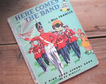 Here Comes The Band Vintage Miss Frances DIng Dong School 1956