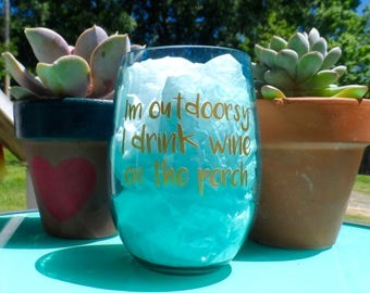 I'm Outdoorsy I Drink Wine on the Porch Plastic Wine Tumbler