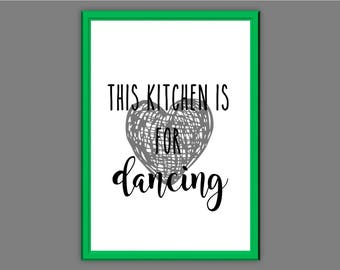 this kitchen is for dancing Typography Wall Art Print Quote