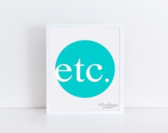 ETC. Print, Typography Print, Printable Art, ETC. Wall Art, Instant Download, Wall Art, Word Art