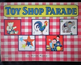 1930s Toy Shop Parade Childrens Rhyming Book Peter Mabie Original Rare Vintage