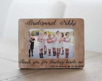 Bridesmaid GIFT Rustic Personalized Picture Frame for Bridesmaid Sister Bridesmaid Best Friend Wedding Gift