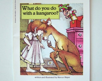 What Do You Do With a Kangaroo? by Mercer Mayer - Children's Book - paperback - Scholastic 1987