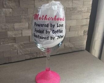 Motherhood wine glass