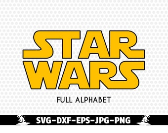 Star Wars Font Alphabet Cuttable SVG DXF png jpg eps for Silhouette Studio, Cricut, Star wars SVG.
