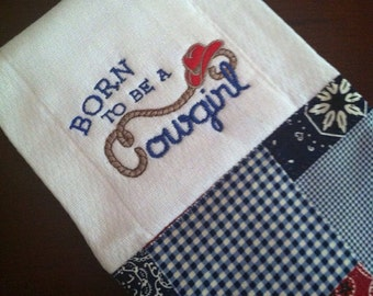 Baby shower gift Burp Cloth Embroidered Burp Cloth - Baby Girl Born to be a Cowgirl Country