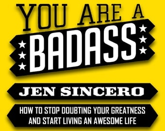 You Are a Badass: How to Stop Doubting Your Greatness and Start Living an Awesome Life, Jen Sincero-eBook, ePUB, Mobi, PDF(instant delivery)