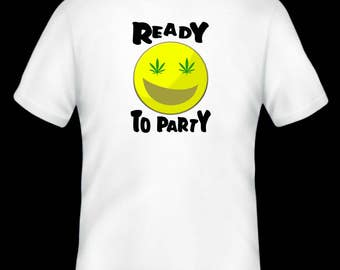 Ready to party T-shirt, Party Time, Party T-shirt