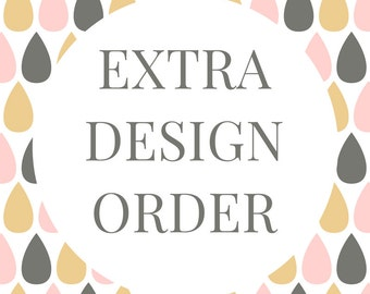 Extra Custom Design Order
