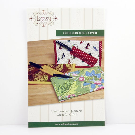 Quilted Checkbook Cover Pattern, Pen Holder, Use Two Fat Quarters, Great Gift Idea, By Legacy ...