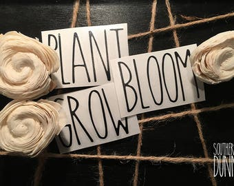 Rae Dunn Inspired Vinyl Decals, Plant Grow Bloom, Rae Dunn Planter Decals