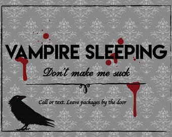 Vampire Sleeping Door Sign No knocking
