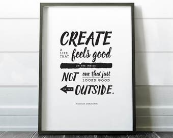 Phrase Print. Create a life that feels good... Insta Download. Home Decor.