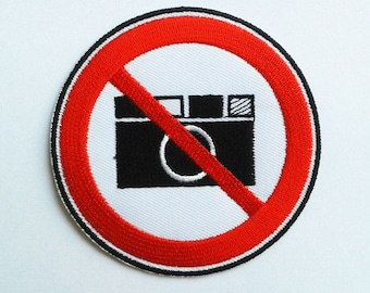 Embroidered Do not take a photo, No camera Symbol Patch.