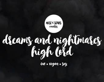 Dreams And Nightmares High Lord - 4oz